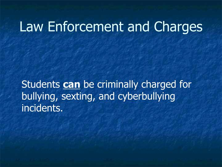 Law Enforcement and Charges