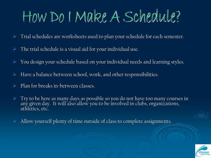 How Do I Make A Schedule?