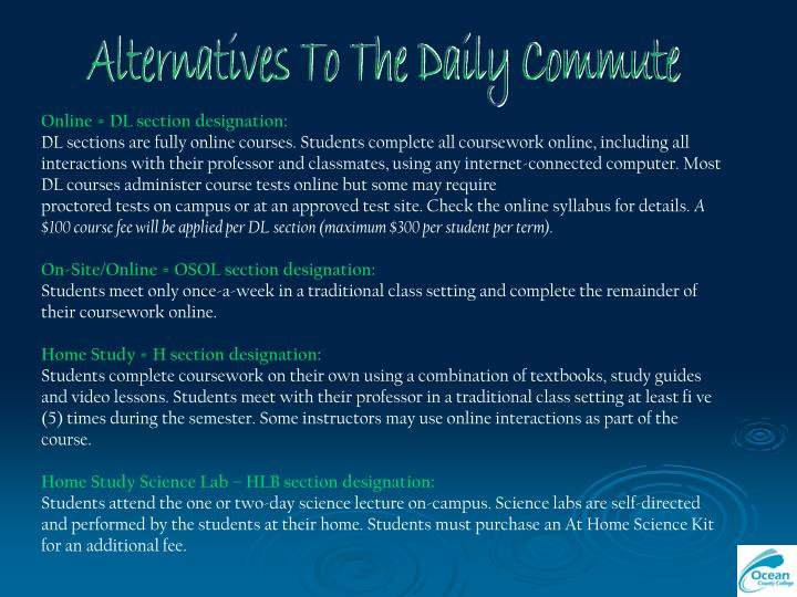 Alternatives To The Daily Commute