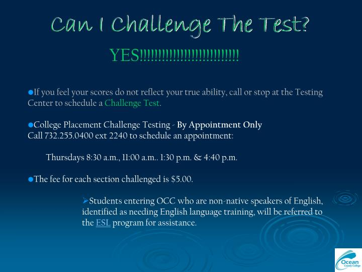 Can I Challenge The Test?