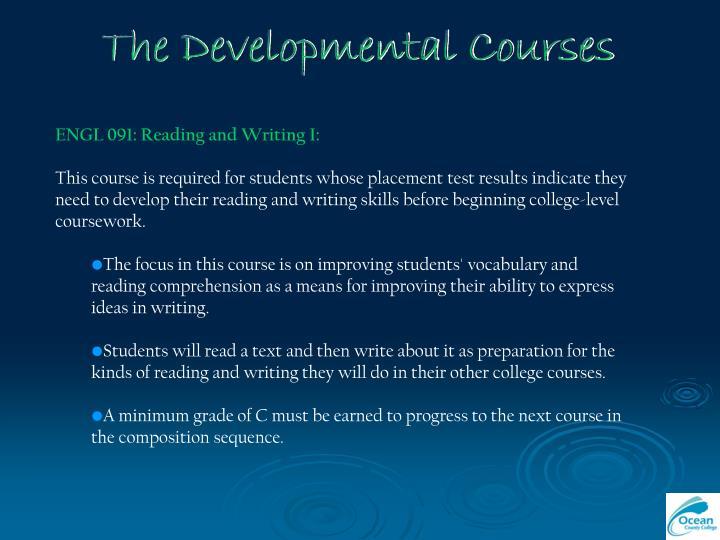 The Developmental Courses