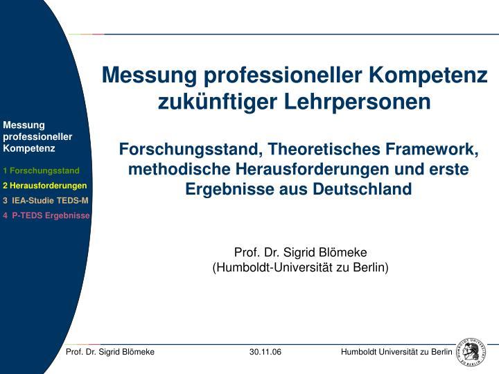 Messung professioneller Kompetenz zukünftiger Lehrpersonen