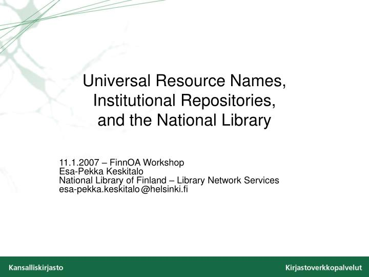 universal resource names institutional repositories and the national library n.