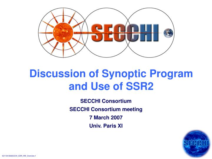 discussion of synoptic program and use of ssr2 n.