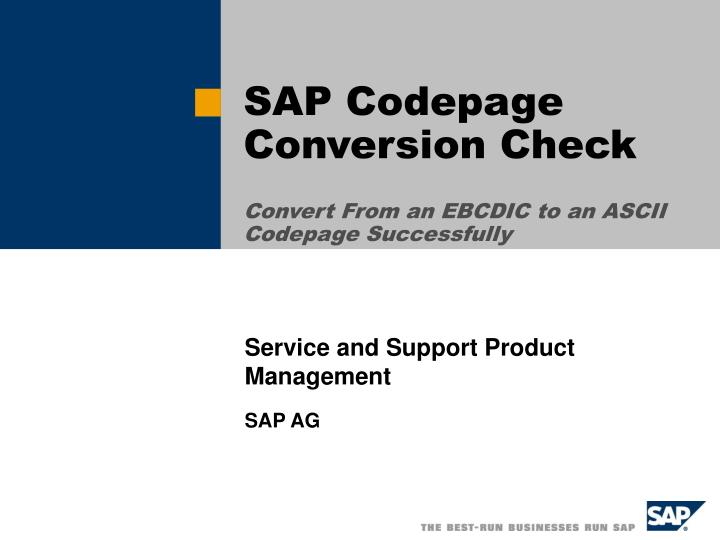 sap codepage conversion check convert from an ebcdic to an ascii codepage successfully n.