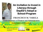 an invitation to invest in literacy through deped s adopt a school program
