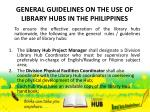general guidelines on the use of library hubs in the philippines