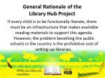 general rationale of the library hub project