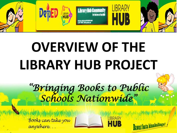 overview of the library hub project n.