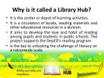 why is it called a library hub