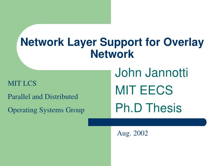 network layer support for overlay network n.