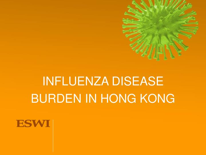 influenza disease burden in hong kong n.