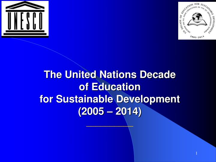 the united nations decade of education for sustainable development 2005 2014 n.