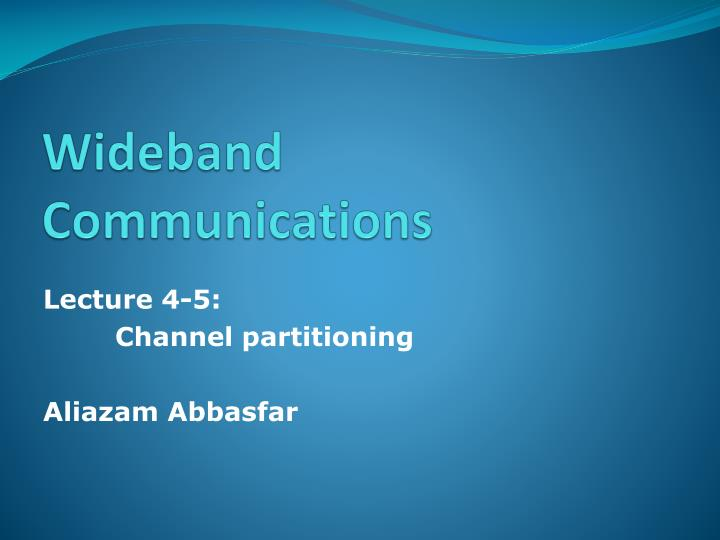 wideband communications n.