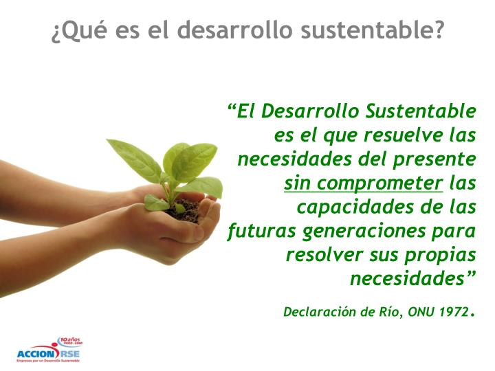 ¿Qué es el desarrollo sustentable?