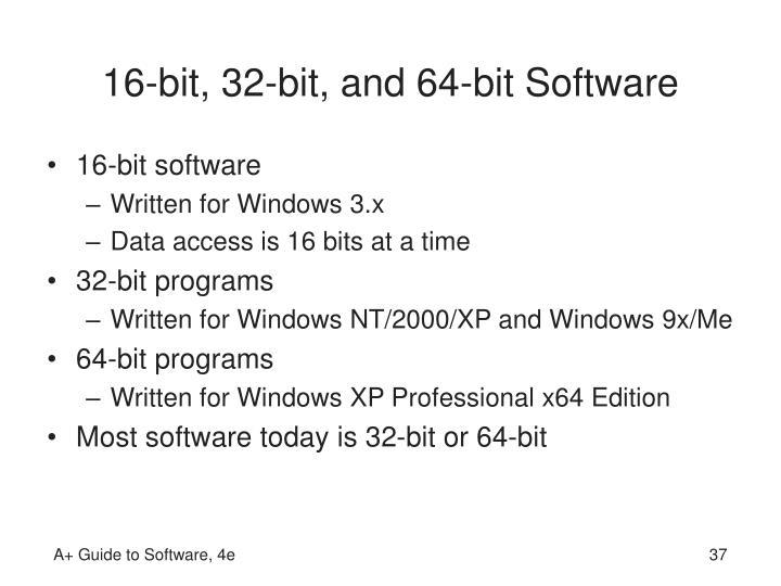 16-bit, 32-bit, and 64-bit Software