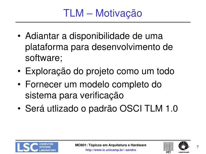 TLM – Motivação