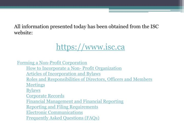 All information presented today has been obtained from the ISC website: