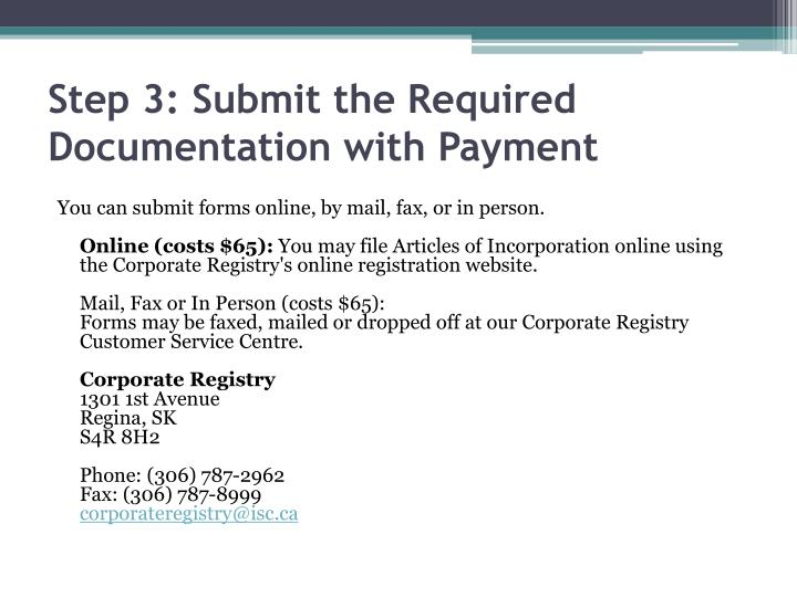 Step 3: Submit the Required Documentation with Payment