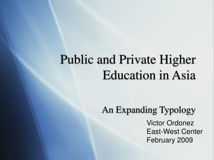 public and private higher education in asia n.