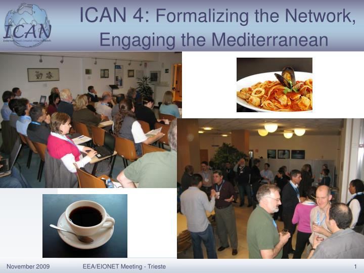 ican 4 formalizing the network engaging the mediterranean n.