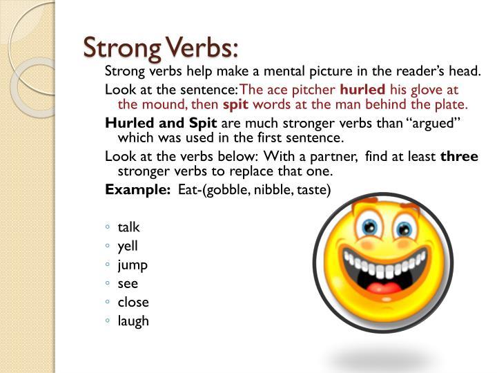 Strong Verbs: