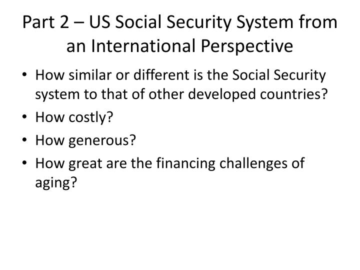 part 2 us social security system from an international perspective n.