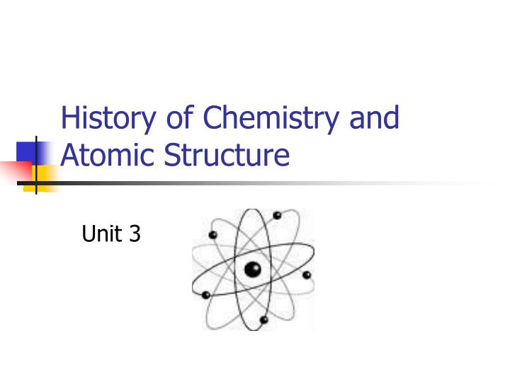 history of chemistry and atomic structure n.