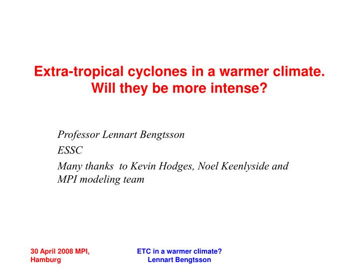 extra tropical cyclones in a warmer climate will they be more intense n.