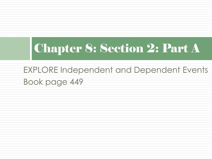 Chapter 8: Section 2: Part A
