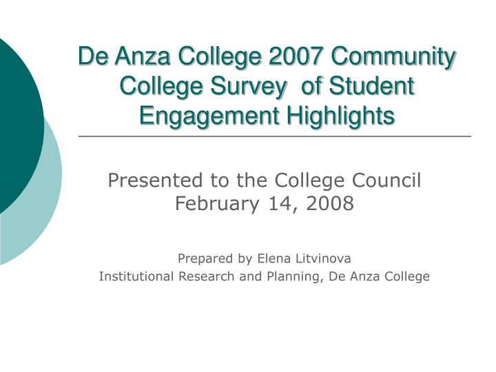 de anza college 2007 community college survey of student engagement highlights n.