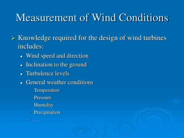measurement of wind conditions n.