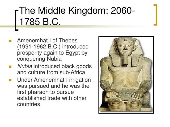 The middle kingdom 2060 1785 b c
