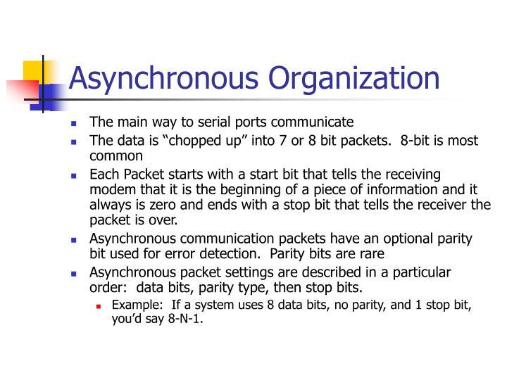 Asynchronous Organization