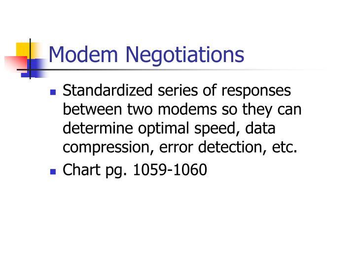 Modem Negotiations