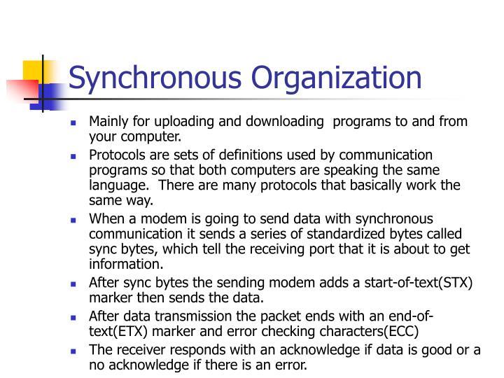 Synchronous Organization