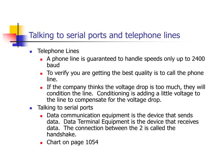 Talking to serial ports and telephone lines
