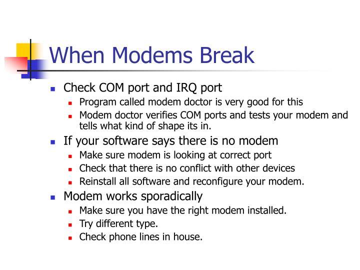 When Modems Break