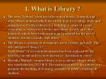 1 what is library