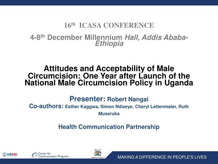 16 th icasa conference 4 8 th december millennium hall addis ababa ethiopia n.