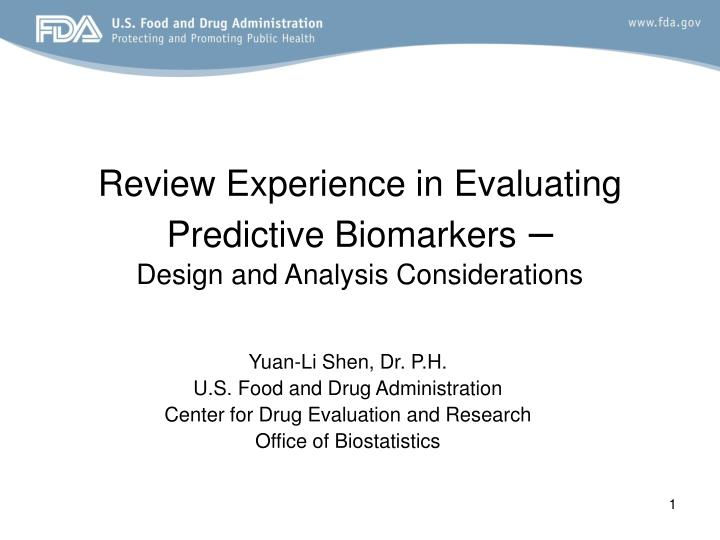review experience in evaluating predictive biomarkers design and analysis considerations n.