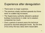 experience after deregulation