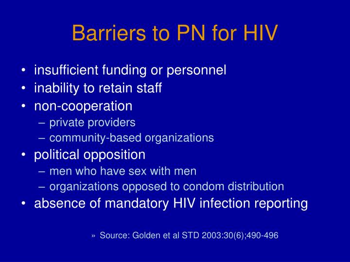 Barriers to PN
