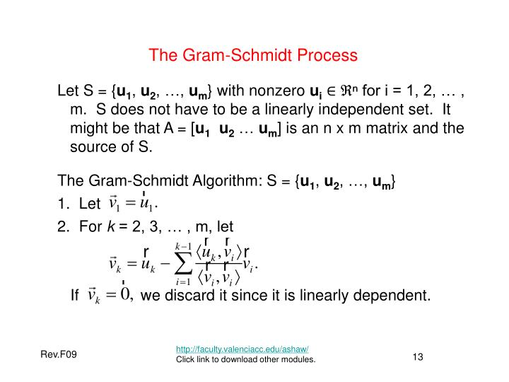 The Gram-Schmidt Process