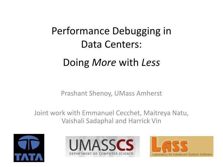 performance debugging in data centers doing more with less n.