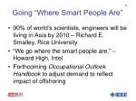 going where smart people are