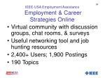 ieee usa employment assistance employment career strategies online