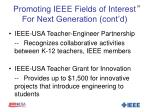 promoting ieee fields of interest for next generation cont d