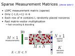 sparse measurement matrices dense later