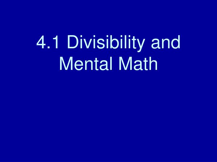 4 1 divisibility and mental math n.